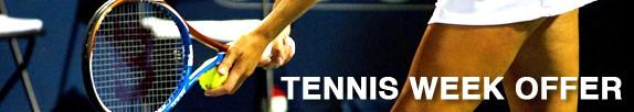 Tennis Week Offer