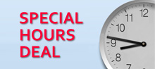 Special Hours Deal!