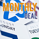 MONTHLY DEAL